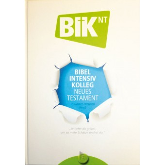 BIK NT - Bibel Intensiv Kolleg