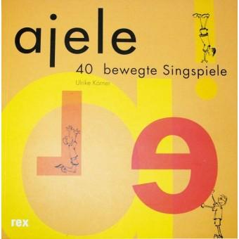 Ajele Singspiele