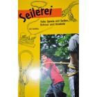Seilerei - Spiele mit Seilen